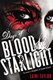 Days of Blood & Starlight (Daughter of Smoke and Bone)
