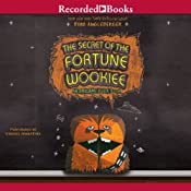 The Secret of the Fortune Wookiee: An Origami Yoda Book | [Tom Angleberger]