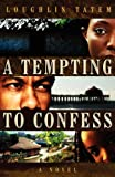 img - for A Tempting to Confess book / textbook / text book