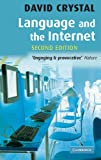 Language and the Internet. (Lernmaterialien) (3125390389) by Crystal, David