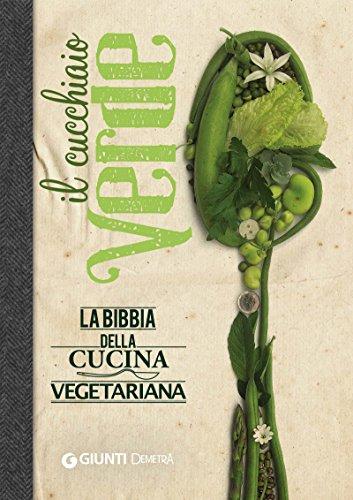 Il Cucchiaio Verde Cucina Demetra PDF