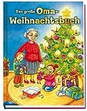 Das gro�e Oma-Weihnachtsbuch