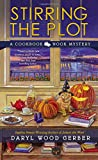 Stirring the Plot (A Cookbook Nook Mystery)