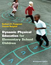 Dynamic Physical Education for Elementary School Children with Curriculum Guide Lesson by Robert P. Pangrazi