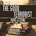 The Good Terrorist Audiobook by Doris Lessing Narrated by Wanda McCaddon