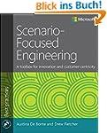 Scenario-Focused Engineering: Design...