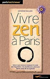 Vivre zen à Paris