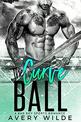 The Curve Ball (a Bad Boy Sports Romance) (Healing His Heart Book 2)