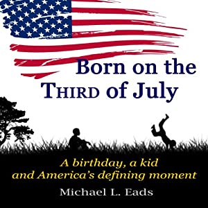 Born on the Third of July Audiobook