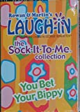 Rowan & Martin's Laugh-in: the Sock-It-To-Me Collection: You Bet Your Bippy