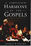 A Simplified Harmony of the Gospels (English Edition)
