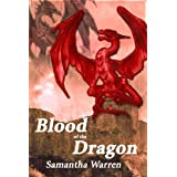 Blood of the Dragon ~ Samantha Warren