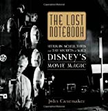 The Lost Notebook: Herman Schultheis & the Secrets of Walt Disney's Movie Magic