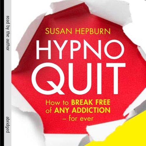 Hypnoquit: How to Break Free of Any Addiction - Forever Audiobook ...
