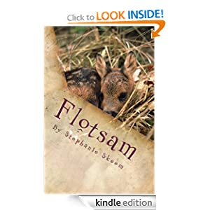 Free Kindle Book: Flotsam, by Stephanie Skeem. Publication Date: May 19, 2011