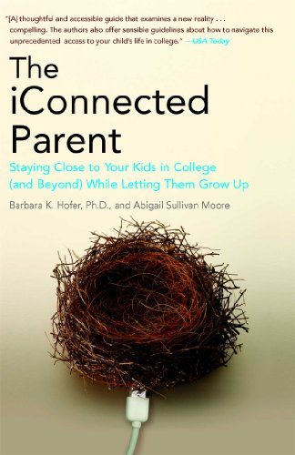 The Iconnected Parent: Staying Close To Your Kids In College (And Beyond) While Letting Them Grow Up front-1008072