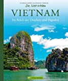 Bildband Vietnam: Im Reich der Drachen und Pagoden