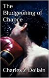 The Bludgeoning of Chance