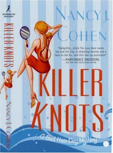 Killer Knots (Bad Hair Day Mystery, #9)