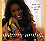 Wendy Moten Come In Out Of The Rain