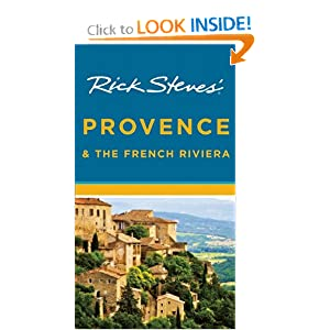 Rick Steves' Provence and the French Riviera by Rick Steves and Steve Smith