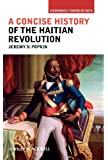 A Concise History of the Haitian Revolution