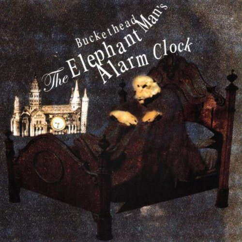 Elephant Man's Alarm Clock by Buckethead