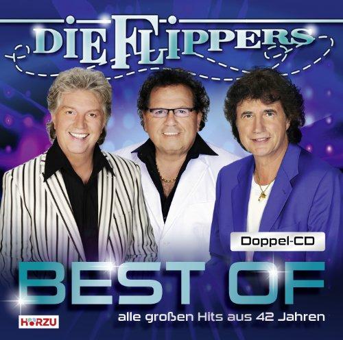 Die Flippers - Best Of (Alle Gro_en Hits Aus 42 Jahren) - Zortam Music