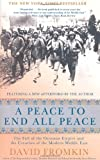 A Peace to End All Peace, 20th Anniversary Edition: The Fall of the Ottoman Empire and the Creation of the Modern Middle East (0805088091) by Fromkin, David