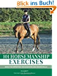 101 Horsemanship Exercises: Ideas for...