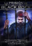 La prisi�n de Black Rock. Volumen 4