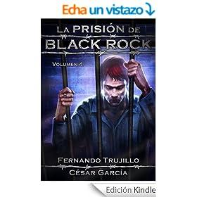 La prisi�n de Black Rock. Volumen 4