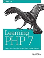 Learning PHP: A Pain-Free Introduction to Building Interactive Websites