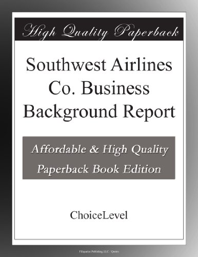 southwest-airlines-co-business-background-report