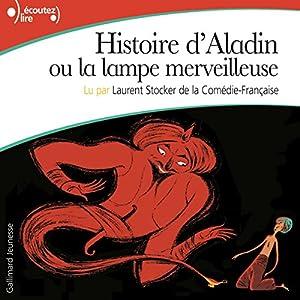 Histoire d'Aladin ou la lampe merveilleuse | Livre audio