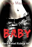 Baby (Black Rebel Riders MC Book 3)