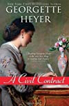 A Civil Contract [Paperback] [2011] (Author) Georgette Heyer