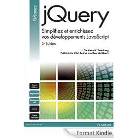 jQuery: Simplifiez et enrichissez vos d�veloppements JavaScript