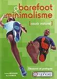 Barefoot et minimalisme : courir naturel