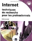 echange, troc Patrick Lenormand - Internet : Techniques de recherche pour les professionnels