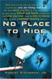No Place to Hide (0743254805) by Robert O'Harrow