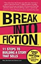 Break Into Fiction
