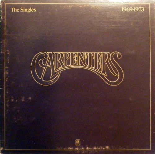 CARPENTERS - Carpenters - The Singles 1969 - 1973 - Zortam Music
