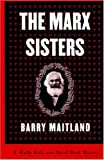 The Marx Sisters: A Kathy and Brock Mystery (1559704748) by Maitland, Barry