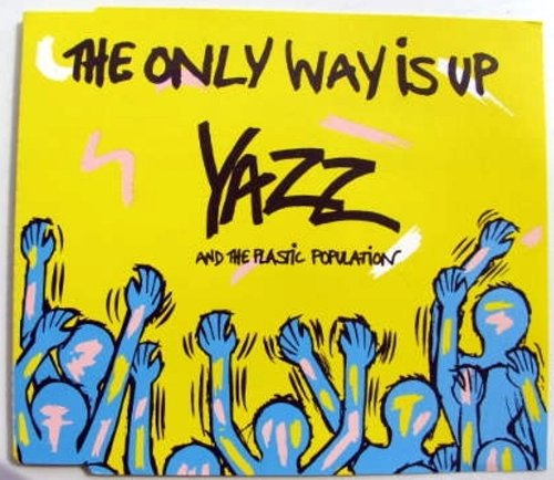 YAZZ & THE PLASTIC POPULATION - HE ONLY WAY IS UP