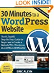 30 Minutes to a Wordpress Website - T...