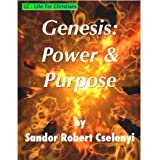 Genesis: Power &amp; Purpose (Life for Christians)