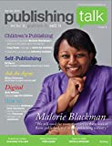 img - for Publishing Talk Magazine issue 6 - Children's Publishing book / textbook / text book