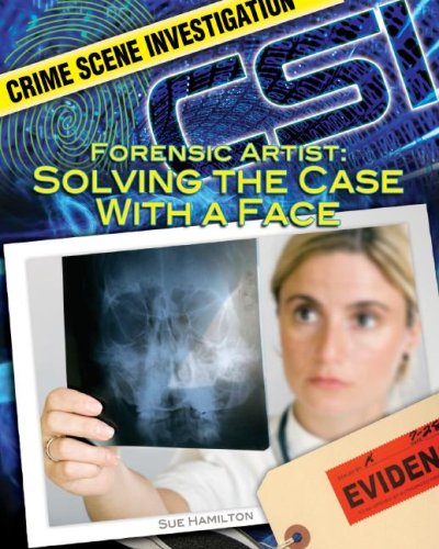 Forensic Artist: Solving the Case With a Face: Solving the Case With a Face (Crime Scene Investigation)