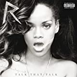 RIHANNA - TALK THAT TALK [EXPLICIT] DELUXE EDITION